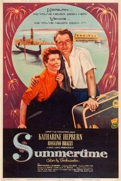 Summertime movie poster (1955) with Katherine Hepburn and Rossano Brazzi. Filmed in Venice