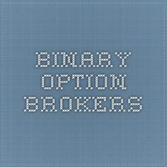 Binary Option Brokers - check more here http://binaryblog.net
