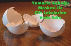 Yumurta Kabuğu Maskesi Nasıl Yapılır ?