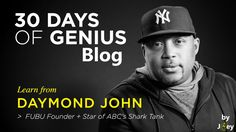 30 Days Of Genius Blog: Daymond John
