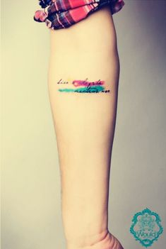 small watercolor Tattoo quotes on wrist for girls 2014
