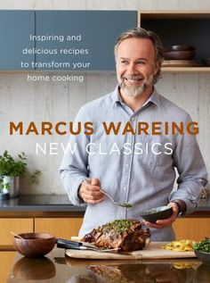Buy New Classics: Inspiring and delicious recipes to transform your home cooking by Marcus Wareing and Read this Book on Kobo's Free Apps. Discover Kobo's Vast Collection of Ebooks and Audiobooks Today - Over 4 Million Titles! Quick Recipes, New Recipes, Cooking Recipes, Delicious Recipes, Eat Your Books, New Books, Food And Travel Magazine, Online Cookbook, Playlists
