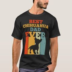 Best Chihuahua Dad Ever Tshirt Vintage Fathers Day   chihuahua illustration, fat chihuahua, chihuahua clothes boy #chihuahuafriendsgye #chihuahuasinbed #chihuahuaofinstagaram, back to school, aesthetic wallpaper, y2k fashion German Shepherd Chihuahua Mix, Chihuahua Tattoo, Tshirt Colors, Fathers Day Gifts, Colorful Shirts, Dads, Yorkie, Mens Tops, T Shirt