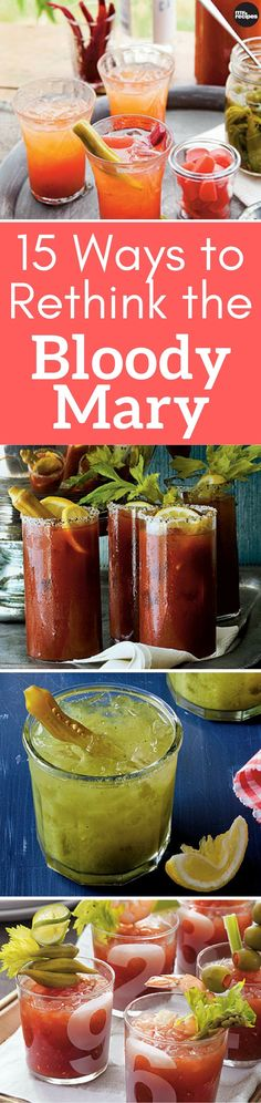 Rethink the Bloody Mary with our collection of classic versions as well as some unlikely contenders that feature the essential cocktail recipe. | MyRecipes