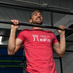 Do you grip it and kip it? Rock your WOD in this CrossFit inspired shirt.