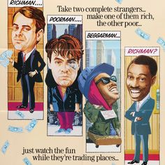 Rowing Blazers, Trading Places, Everything And Nothing, Rich Man, Board, Fun, Movies, Films, Cinema