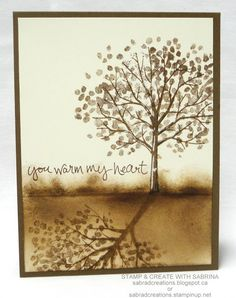 tree Stamp & Create With Sabrina: Sheltering Tree - You Warm My Heart - Stamping Shadows. Making Greeting Cards, Greeting Cards Handmade, Stamping Up Cards, Thanksgiving Cards, Fall Cards, Sympathy Cards, Copics, Love Cards, Creative Cards