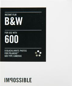 """Black & White Instant Film for 600 by """"The Impossible Project"""""""