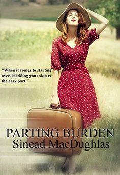 Parting Burden (The Secret Connection Collection Book 3) by Sinead MacDughlas, http://www.amazon.com/dp/B00NFT59EK/ref=cm_sw_r_pi_dp_6UYeub1BDA850