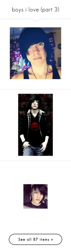"""""""boys i love (part 3)"""" by bvblover666 ❤ liked on Polyvore featuring guys, people, boys, hair, emo boy, johnnie, johnnie guilbert, site models, characters and pictures"""