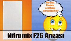 Demirdöküm Servisi: Demirdöküm Nitromix F26 Arızası