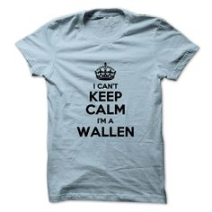 [Hot tshirt names] I cant keep calm Im a WALLEN  Discount Best  Hi WALLEN you should not keep calm as you are a WALLEN for obvious reasons. Get your T-shirt today.  Tshirt Guys Lady Hodie  SHARE and Get Discount Today Order now before we SELL OUT  Camping field tshirt i cant keep calm im im a wallen keep calm im wallen #funnytshirtsforguys