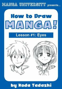 How to Draw Manga Eyes (Manga University Presents) by Manga University. $0.98