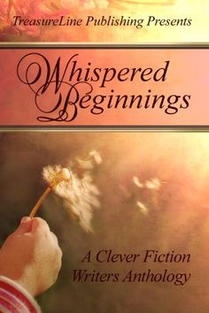 Whispered Beginnings