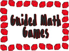 Guided Math from Mary Mueller's Website   How to get Guided Math games up and running and game ideas.