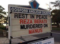 RIP Reza Berati  #australia #auspol #tonyabbott #scottmorrison #rezaberati #manusisland #gosfordanglicanchurch