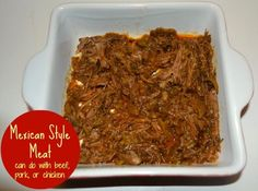 Mexican Style Meat (in the Crockpot) - A Base for MANY Meals!