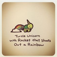 Turtle Unicorn With Rocket That Shoots Out A Rainbow Cute Turtle Drawings, Cute Drawings, Tiny Turtle, Turtle Love, Cute Turtles, Baby Turtles, Kawaii Turtle, Cartoon Turtle, Cute Cartoon