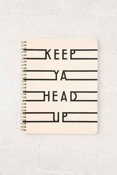 Keep Ya Head Up Notebook - Urban Outfitters from Urban Outfitters. Shop more products from Urban Outfitters on Wanelo. Notebook Cover Design, Notebook Covers, Journal Covers, Diy Notebook Cover For School, Creative Notebooks, Cute Notebooks, The Notebook Quotes, Bookbinding Tutorial, Diy Back To School