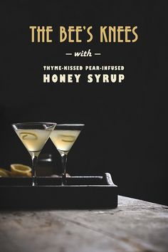 The Bee's Knees with Thyme-Kissed Pear-Infused Honey Syrup