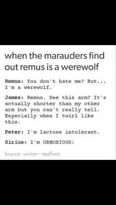 """I'm OBNOXIOUS! When the marauders find out Remus lupin is a werewolf>>>> this is a Finding Nemo reference, bless Harry Potter Jokes, Harry Potter Fandom, Drarry, Dramione, Harry Potter Universe, Hogwarts, Must Be A Weasley, Ron Weasley, Be My Hero"