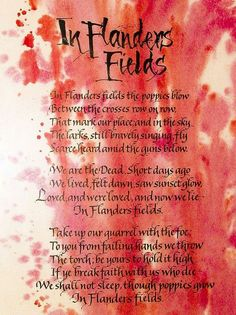 In Flanders Fields by kruijffjes: In Flanders Fields is one of the most famous poems about World War I and was written by Canadien Lieutenant Colonel John McCrae, a poet, physician, author, artist and soldier on May 3, 1915. #John_McCrae #Flanders_Field