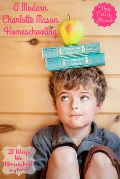 A Modern Charlotte Mason Homeschooling | They Call Me Blessed