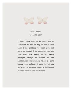 Poetry Art Lang Leav Soul Mates Quote Poetry by Riverwaystudios The Words, Pretty Words, Beautiful Words, Beautiful Soul, Poem Quotes, Life Quotes, Good Relationship Quotes, Qoutes, Favorite Quotes