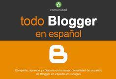 Todo Blogger en Español, una comunidad en Google+ donde podrás compartir tu blog y acceder a recursos y tutoriales sobre Blogger. Además si algo se te resiste con tu blog, puedes preguntar a la comunidad, entre todos podremos ayudarte.