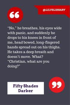 Fifty Shades Darker Quote @lilyslibrary #50 #ChristianGrey #AnastasiaSteele This scene kills me… :(