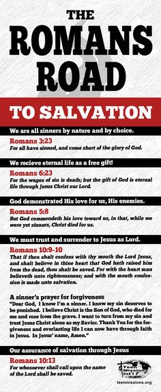 Teen Missions International – Romans Road To Salvation                                                                                                                                                                                 More Salvation Scriptures, Salvation Prayer, Salvation Quotes, Roman Road To Salvation, Abc Of Salvation, Bible Scriptures, Bible Quotes, Biblical Quotes, Christian Quotes
