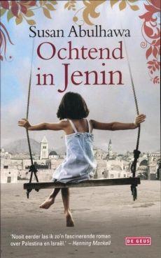 (B) Ochtend in Jenin - Susan Abulhawa | watleesjij.nu