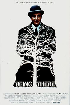 "One of My Favorite Uniquely one of a kind & Intelligent Film ""Being There"" - A Great Peter Seller."