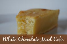 A divine cake - dense and super moist a beautiful White Chocolate Mud Cake Recipe. White Chocolate Mud Cake, Cake Recipes, Dessert Recipes, Square Cake Pans, Different Cakes, Appetizer Recipes, Sweet Treats, Deserts, Baking
