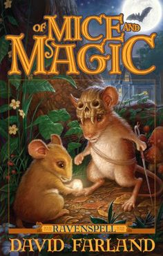 Free Kindle Book For A Limited Time : Ravenspell Book 1: Of Mice and Magic (Ravenspell Series) by David FARLAND