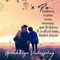 Ons kinders het so min nodig om gelukkig te wees. 18th Birthday Cards, Birthday Wishes, Happy Birthday, Dad Quotes, Wisdom Quotes, Godly Quotes, Fathers Day Cards, Happy Fathers Day, Birthday Prayer