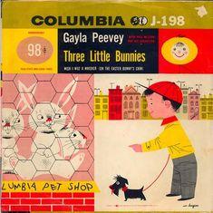 """Three Little Bunnies"" record (from wardomatic, via Modern Kiddo) #record #columbia #bunny"