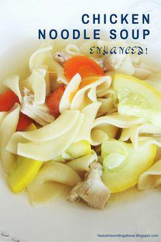enhanced chicken noodle soup heavenissmilingabove.blogspot.com