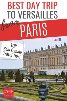 Get the best day trip to Versailles from Paris by train solo female travel tips so you know when and how to beat the crowds in your #Paris over 40 travel and solo travel. By @CORRTravel #CORRTravel Solo Female Travel Tips | Solo Female Travel Destinations | Travel Tips and Tricks | International Travel Tips | France Travel Guide | Travel Planning | Over 40 Travel Paris Travel Tips, Solo Travel Tips, Europe Travel Guide, France Travel, Travel Destinations, Travel Ideas, Paris Tips, Budget Travel, Day Trip From Paris