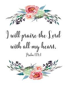 Download Bible verse art, print and frame you have a lovely addition to your home decor or a unique and meaningful gift.