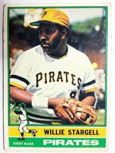 """""""Pops"""" Stargell, Pittsburgh Pirates, 1976 Topps."""