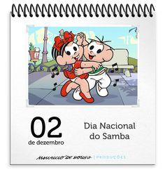 ♪ Dia Nacional do Samba ♫ com a Turma da Mônica por Mauricio de Sousa