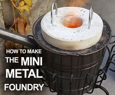 Picture of How To Make The Mini Metal Foundry  by thekingofrandom.com on instructables.com Awesome guy!