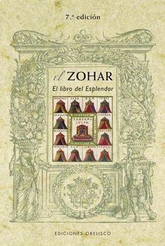 El Zohar / Zohar: El libro del Esplendor / the Book of Splendor