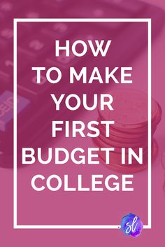 Confused about money and budgeting? Use these easy, actionable steps to create your first college budget in less than 10 minutes. Save this pin and click through to read!
