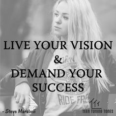 "Inbox a quote, your inner voice and get featured on our page.   ""Live your vision and demand your success""  Quote by Steve Maraboli  #TeenTuningTones #Teen #Tune #Tones #InnerVoice #PositiveQuotes #Thoughts #DailyInspiration #Zeal #Quotes #Motivation #Inspiration #Ambition #PositiveVibes #TeTuTo #stevemaraboli #Goals #Passion #Dreams #nevergiveup #Success #Vision #Entrepreneur #Hustler #Entrepreneurship #Girl #youcandoit #hardwork #Hustle #entrepreneurlife"