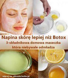 Napina skórę lepiej niż Botox. Domowa maseczka do twarzy, która niebywale odmładza Oto prosty naturalny domowy środek, który jest, wierzcie lub nie, sku