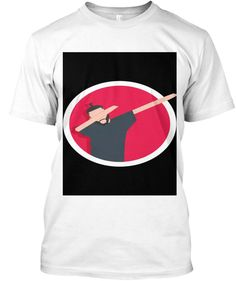 Look At My Dab White T-Shirt Front