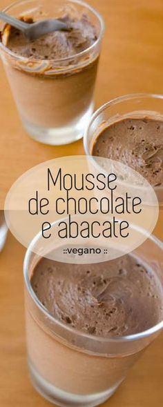 Avocado and Chocolate Mousse- Vegan and super creamy chocolate mousse! Vegan dessert and super easy! Dairy Free Recipes, Low Carb Recipes, Healthy Recipes, Vegan Candies, Vegan Desserts, Clean Recipes, Sweet Recipes, Healthy Sweet Snacks, Cafe Food
