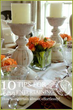 10 TIPS FOR EASY ENTERTAINING great tips for almost effortless entertaining stonegableblog.com